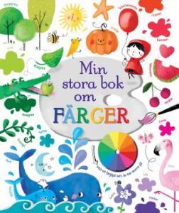 BOK: MIN STORA BOK OM FÄRGER