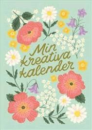 BOK: MIN KREATIVA KALENDER SVENSKA BLOMMOR