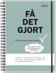 FÅ DET GJORT, BURDE 2021