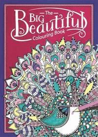 BOK: THE BIG BEAUTIFUL COLORING BOOK